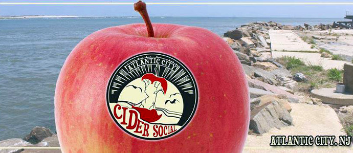 Cider Takes Over Atlantic City at the First Annual Cider Social, Aug. 8
