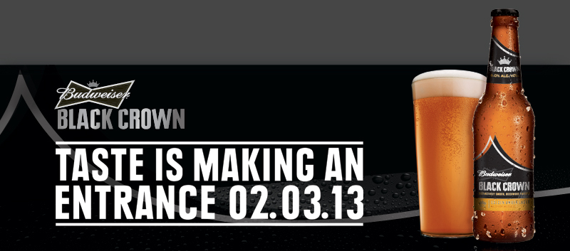 Budweiser Admits Its Beer Has No Taste, Will Introduce Black Crown During Super Bowl XLVII