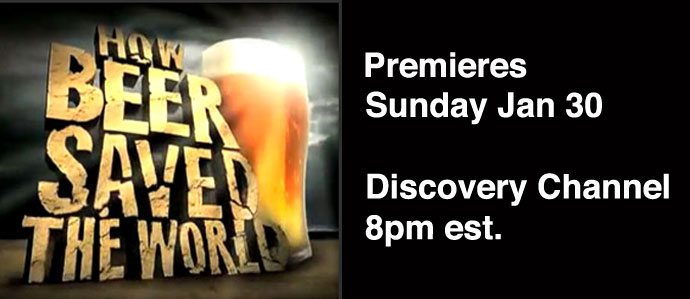 How Beer Saved The World: Premieres Sun Jan 30