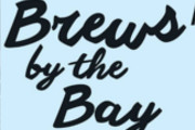 Brews by the Bay Returns With Specialty Drafts and a Few Surprises, Aug. 29